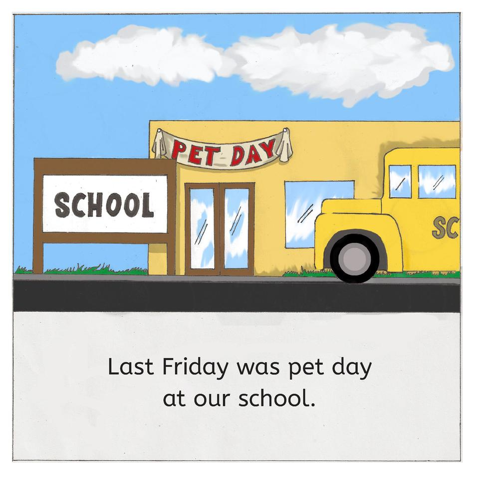 Last Friday was pet day at our school.