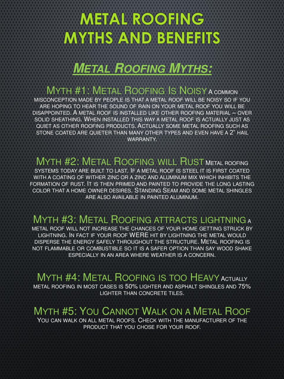 METAL ROOFING MYTHS AND BENEFITS METAL ROOFING MYTHS  MYTH  1  METAL ROOFING IS NOISY A COMMON MISCONCEPTION MADE BY PEOPL...