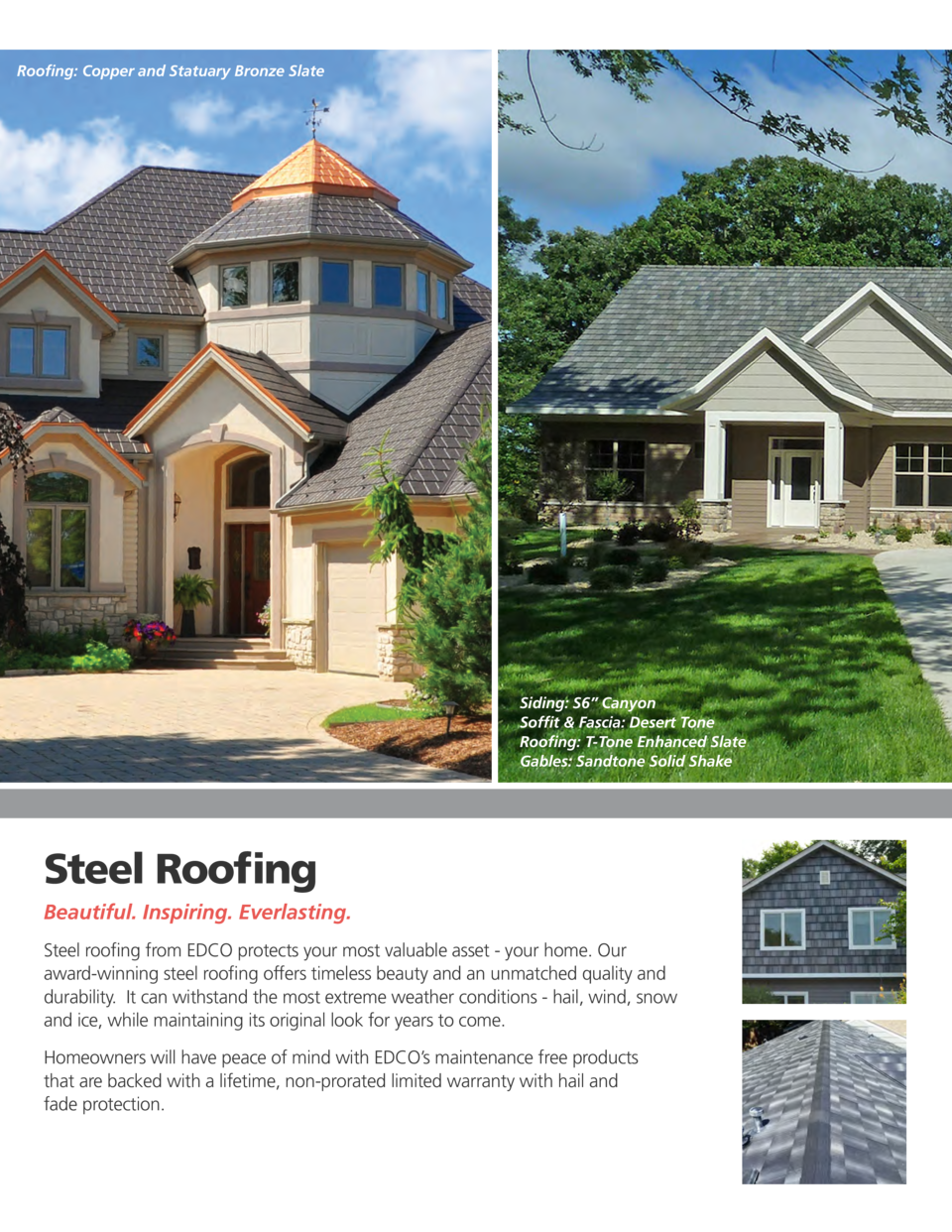 Roofing  Copper and Statuary Bronze Slate  Siding  S6    Canyon Soffit   Fascia  Desert Tone Roofing  T-Tone Enhanced Slat...