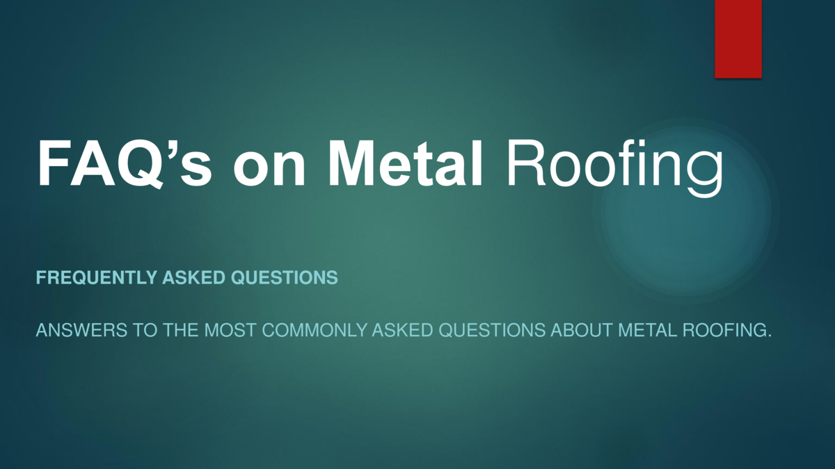 Faq S On Metal Roofing Simplebooklet Com