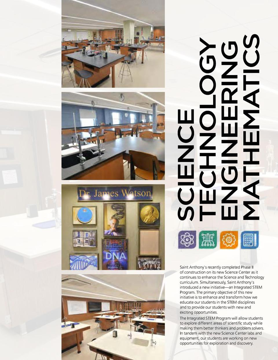SCIENCE TECHNOLOGY ENGINEERING MATHEMATICS Saint Anthony s recently completed Phase II of construction on its new Science ...
