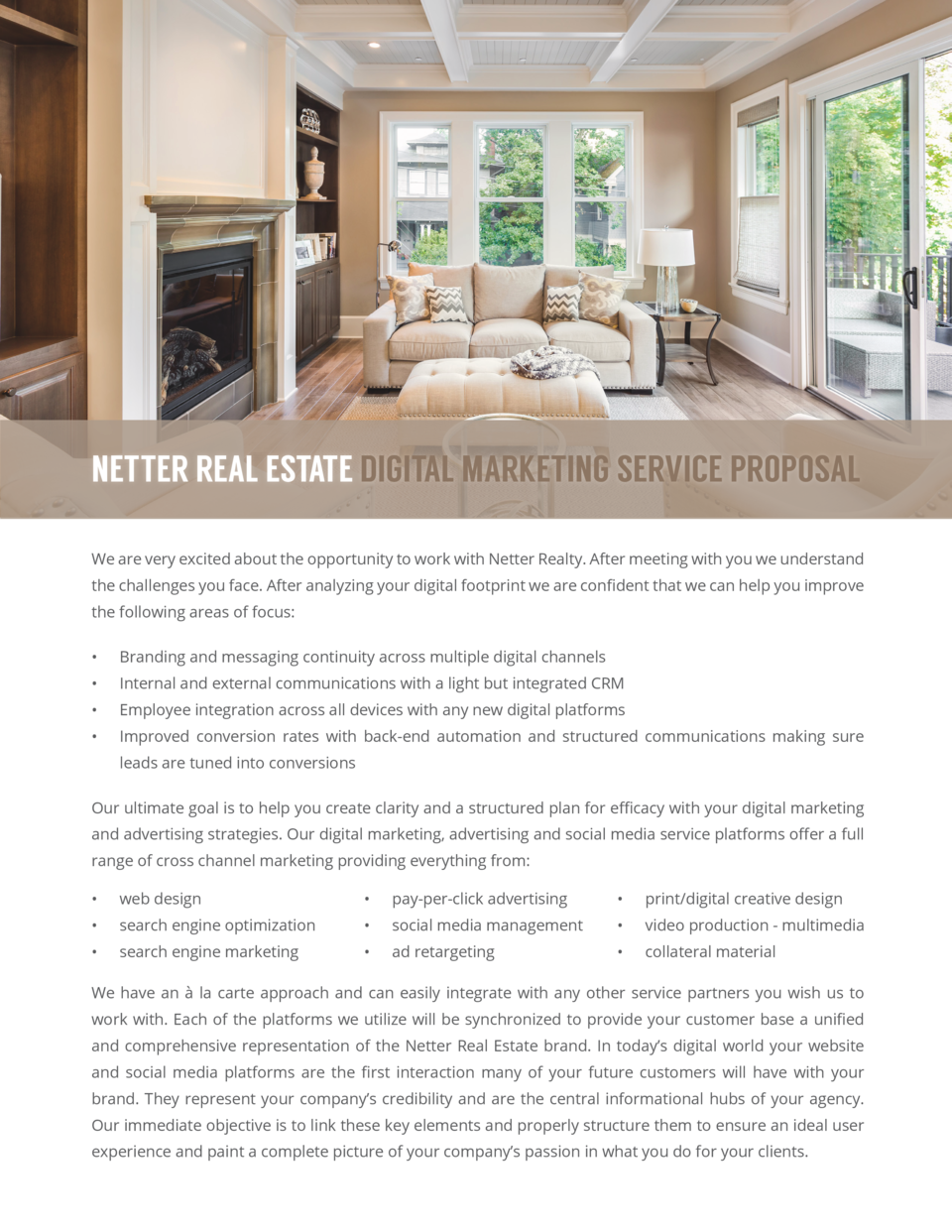 NETTER REAL ESTATE DIGITAL MARKETING SERVICE PROPOSAL We are very excited about the opportunity to work with Netter Realty...