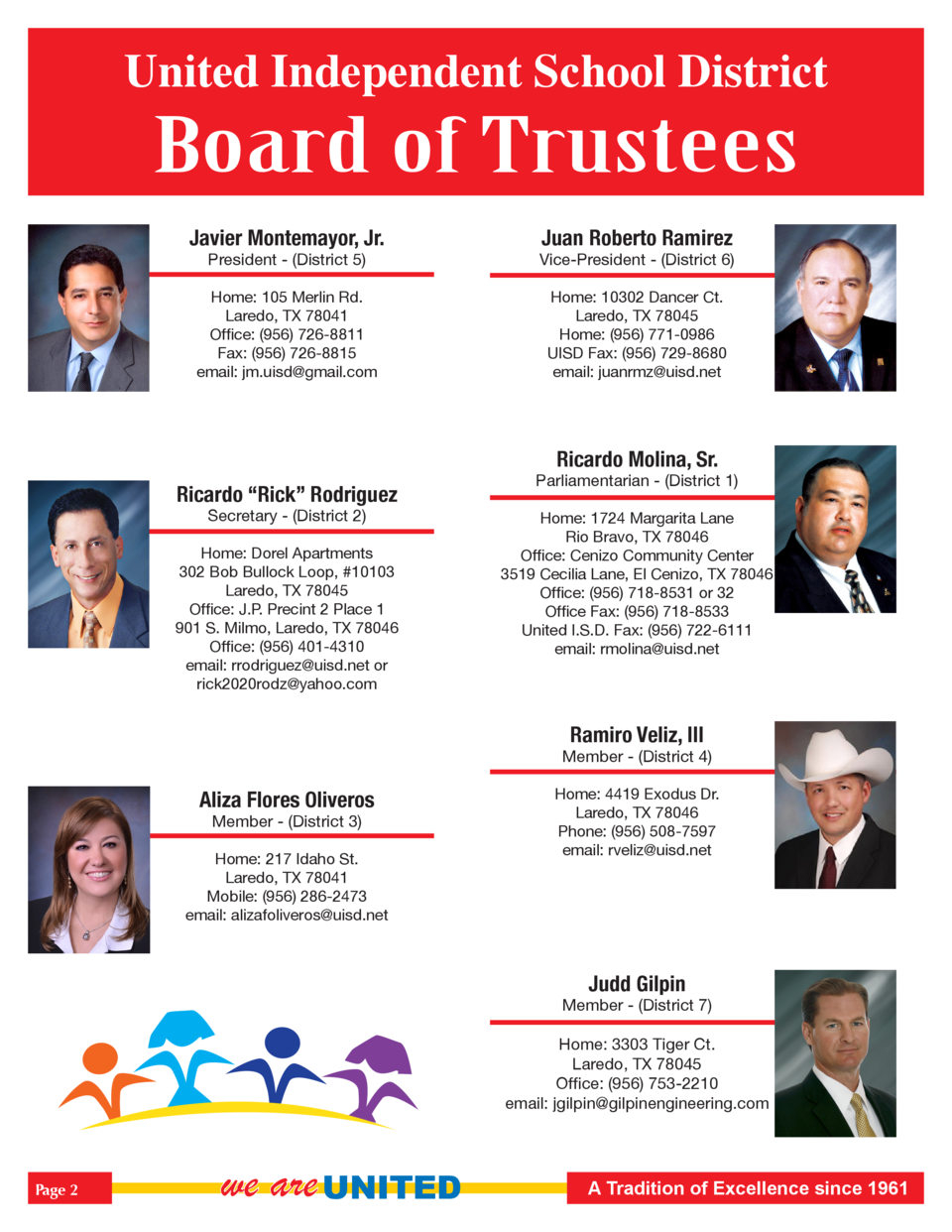 United Independent School District  Board of Trustees Javier Montemayor, Jr.  Juan Roberto Ramirez  President -  District ...