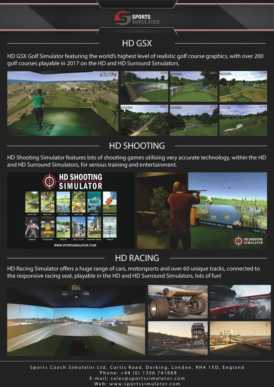 HD GSX HD GSX Golf Simulator featuring the world   s highest level of realistic golf course graphics, with over 200 golf c...