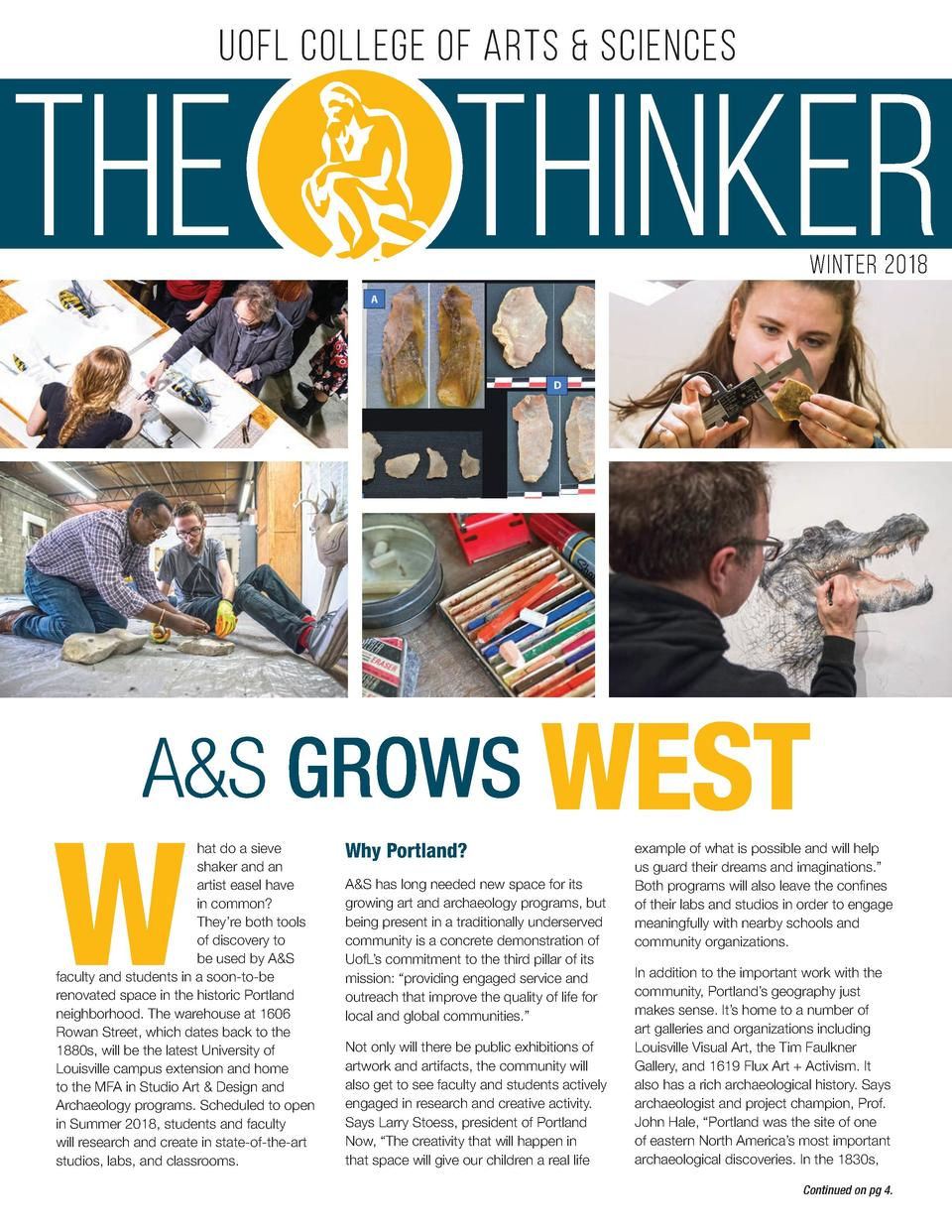 UofL College of Arts   Sciences  THE  THINKER winter 2018  A S GROWS WEST  W  hat do a sieve shaker and an artist easel ha...