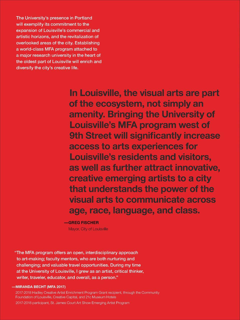 The University   s presence in Portland will exemplify its commitment to the expansion of Louisville   s commercial and ar...