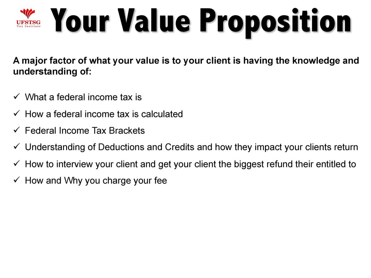 Your Value Proposition A major factor of what your value is to your client is having the knowledge and understanding of   ...