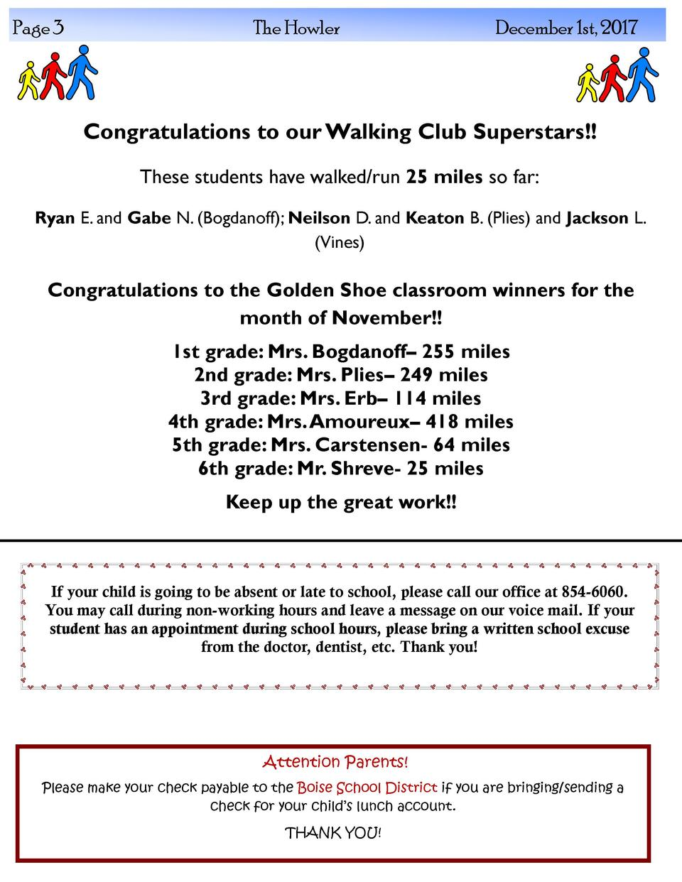 Page 3  The Howler  December 1st, 2017  Congratulations to our Walking Club Superstars   These students have walked run 25...