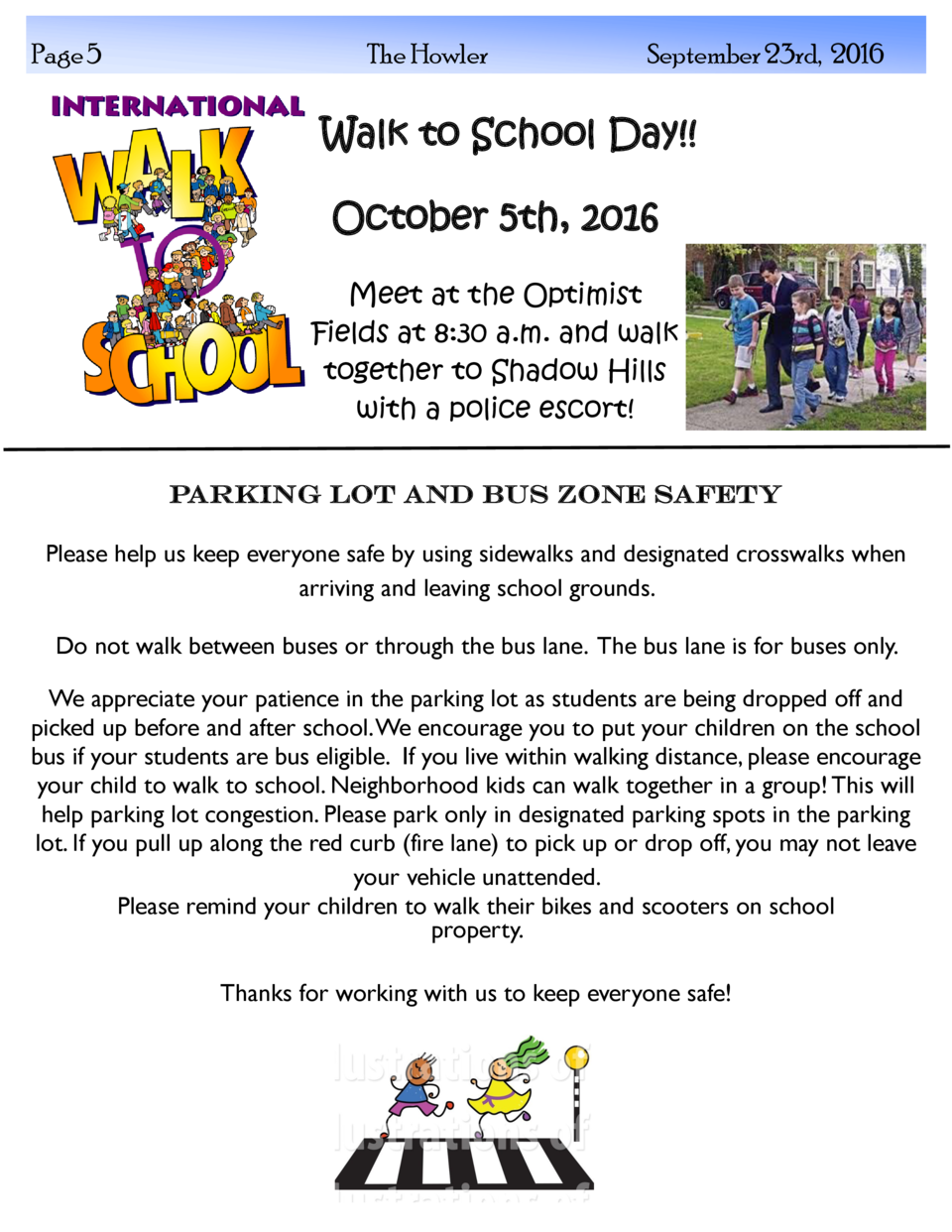 Page 5  The Howler  September 23rd, 2016  Walk to School Day   October 5th, 2016 Meet at the Optimist Fields at 8 30 a.m. ...