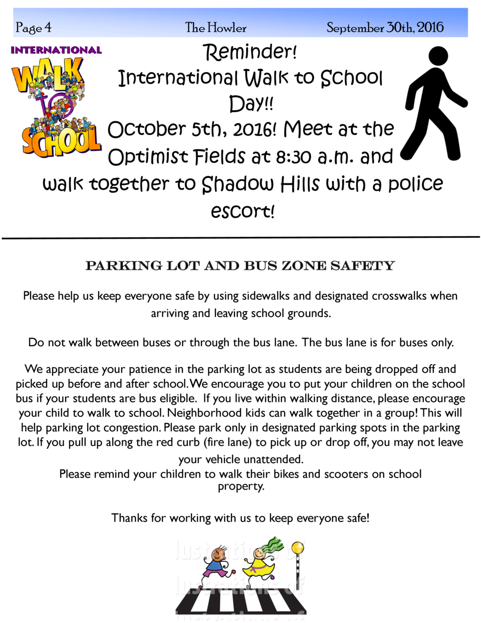 Page 4  The Howler  September 30th, 2016  Reminder  International Walk to School Day   October 5th, 2016  Meet at the Opti...