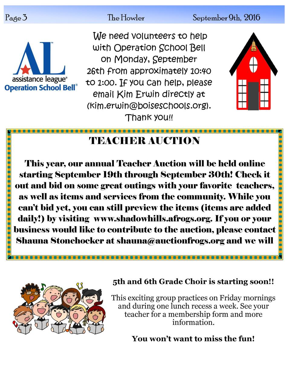 Page 3  The Howler  September 9th, 2016  We need volunteers to help with Operation School Bell on Monday, September 26th f...