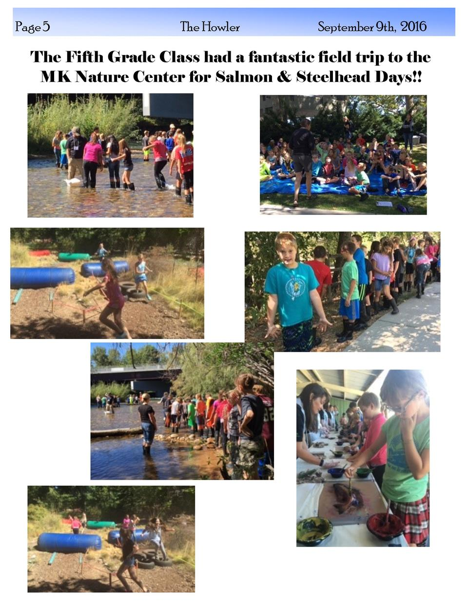 Page 5  The Howler  September 9th, 2016  The Fifth Grade Class had a fantastic field trip to the MK Nature Center for Salm...