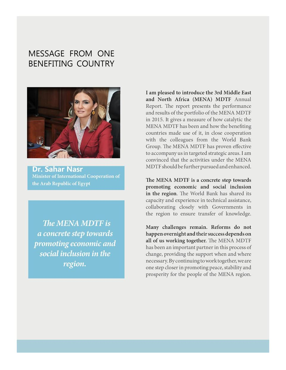 Message from one benefiting country  Dr. Sahar Nasr  Minister of International Cooperation of the Arab Republic of Egypt  ...