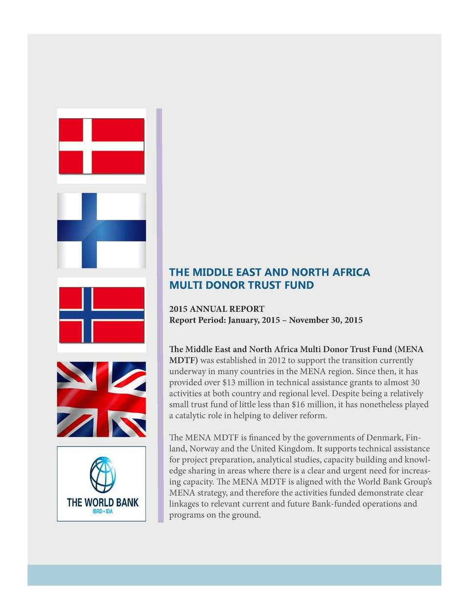 THE MIDDLE EAST AND NORTH AFRICA MULTI DONOR TRUST FUND 2015 ANNUAL REPORT Report Period  January, 2015     November 30, 2...
