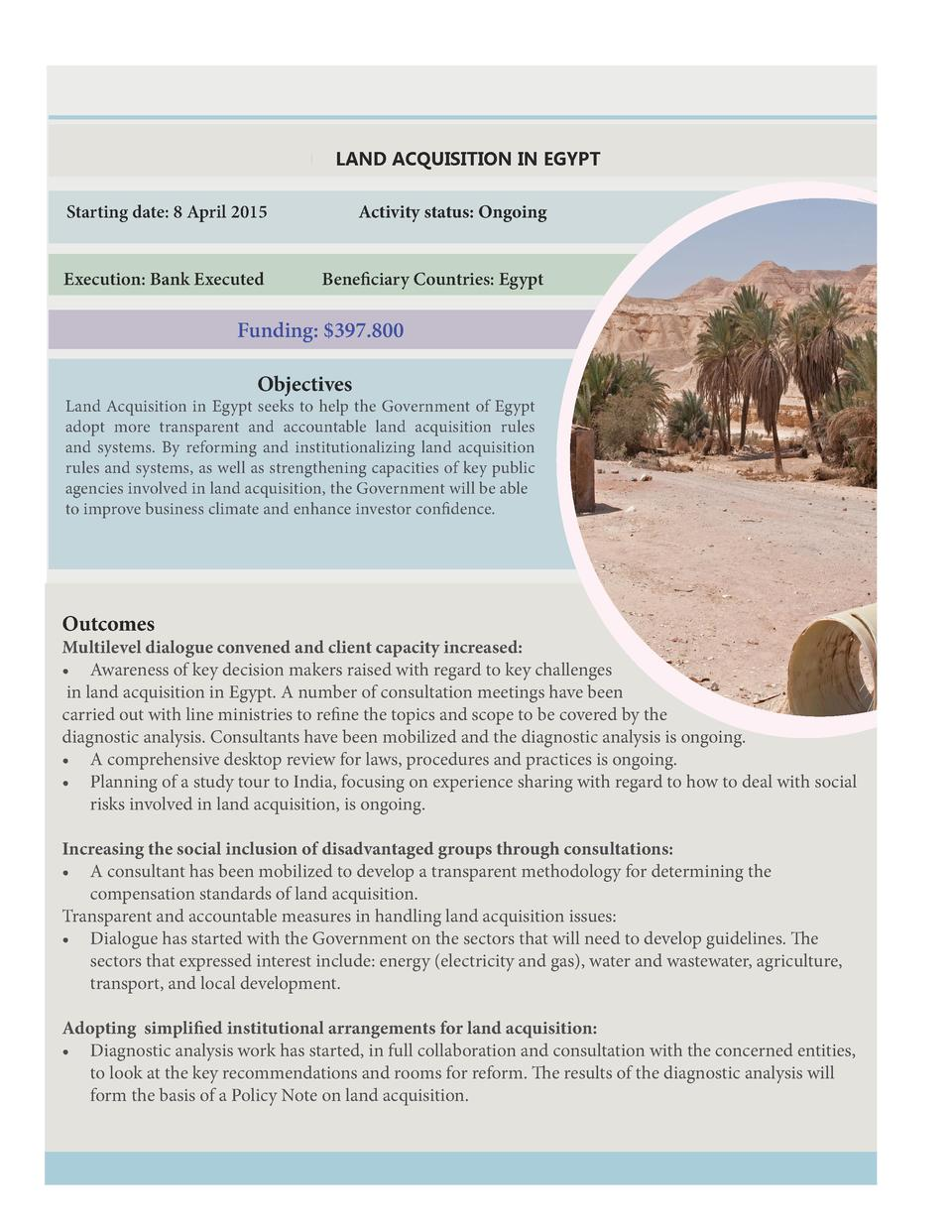 LAND ACQUISITION IN EGYPT Starting date  8 April 2015  Activity status  Ongoing  Execution  Bank Executed  Beneficiary Cou...