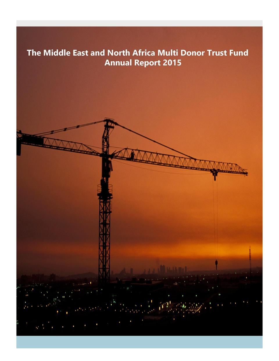 The Middle East and North Africa Multi Donor Trust Fund Annual Report 2015