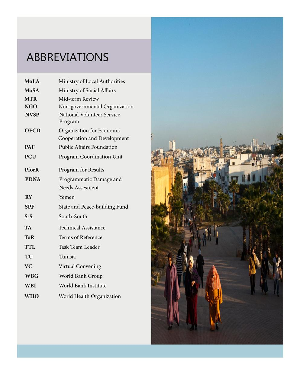 Abbreviations MoLA     Ministry of Local Authorities  MoSA    MTR   NGO   NVSP       Ministry of Social Affairs Mid-term R...