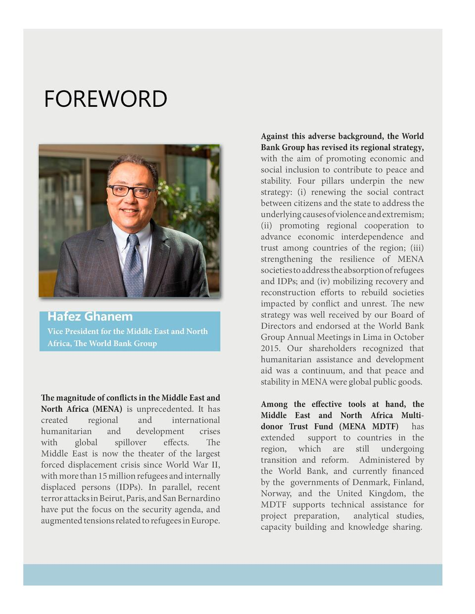 Foreword  Hafez Ghanem Vice President for the Middle East and North Africa, The World Bank Group  The magnitude of conflic...