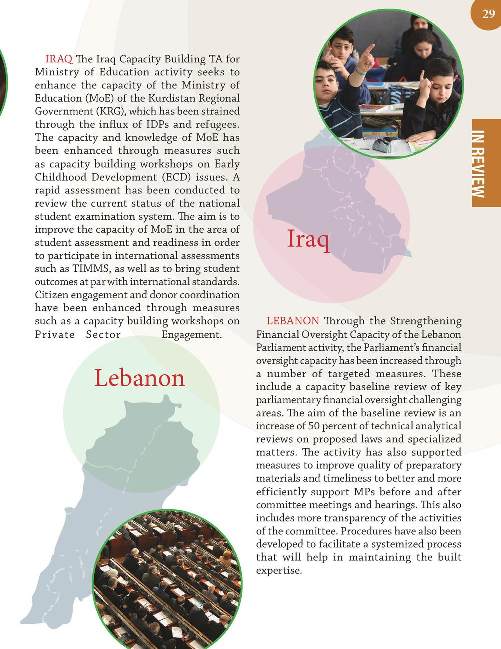 29  Lebanon  IN REVIEW  IRAQ The Iraq Capacity Building TA for Ministry of Education activity seeks to enhance the capacit...