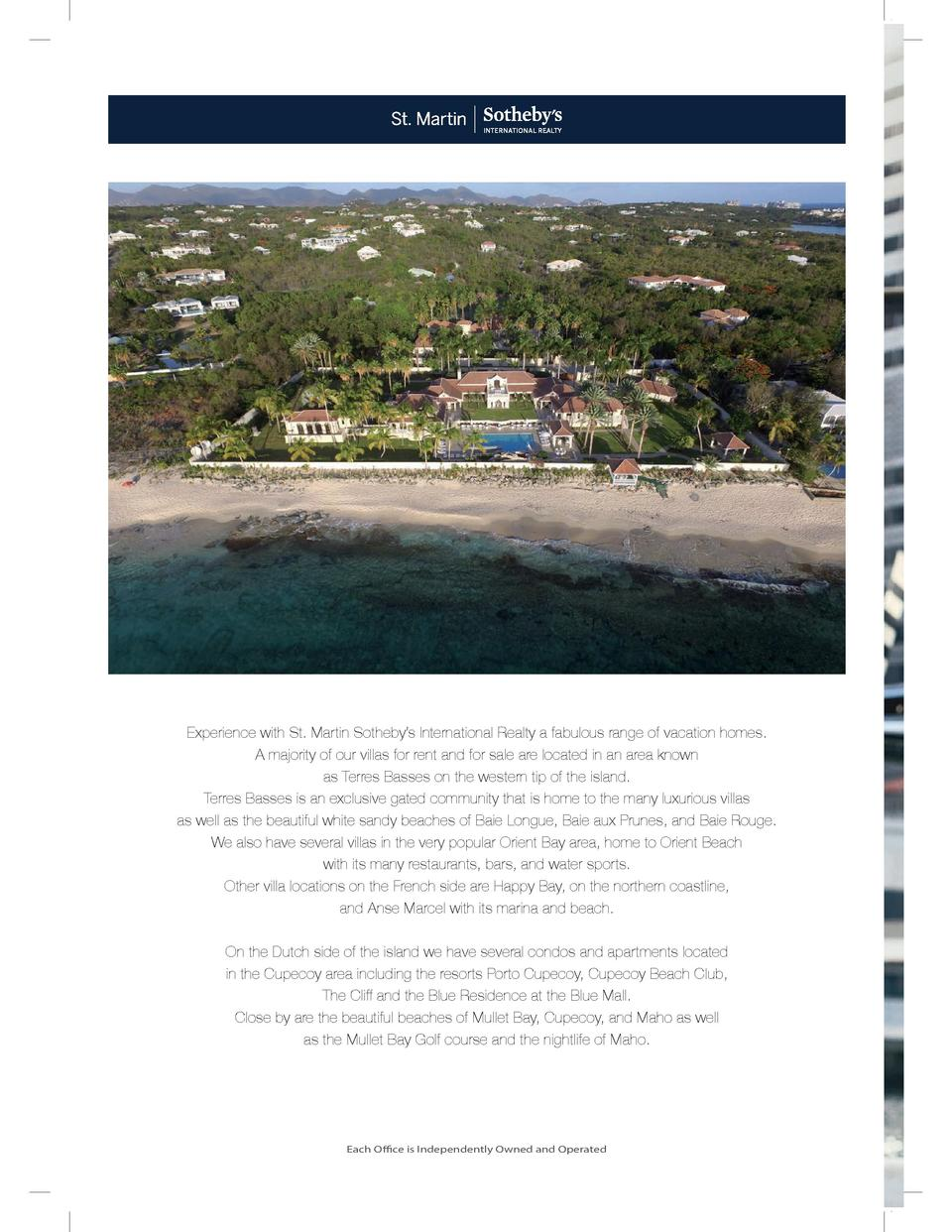 P3-PoloRalp  Experience with St. Martin Sotheby   s International Realty a fabulous range of vacation homes. A majority of...
