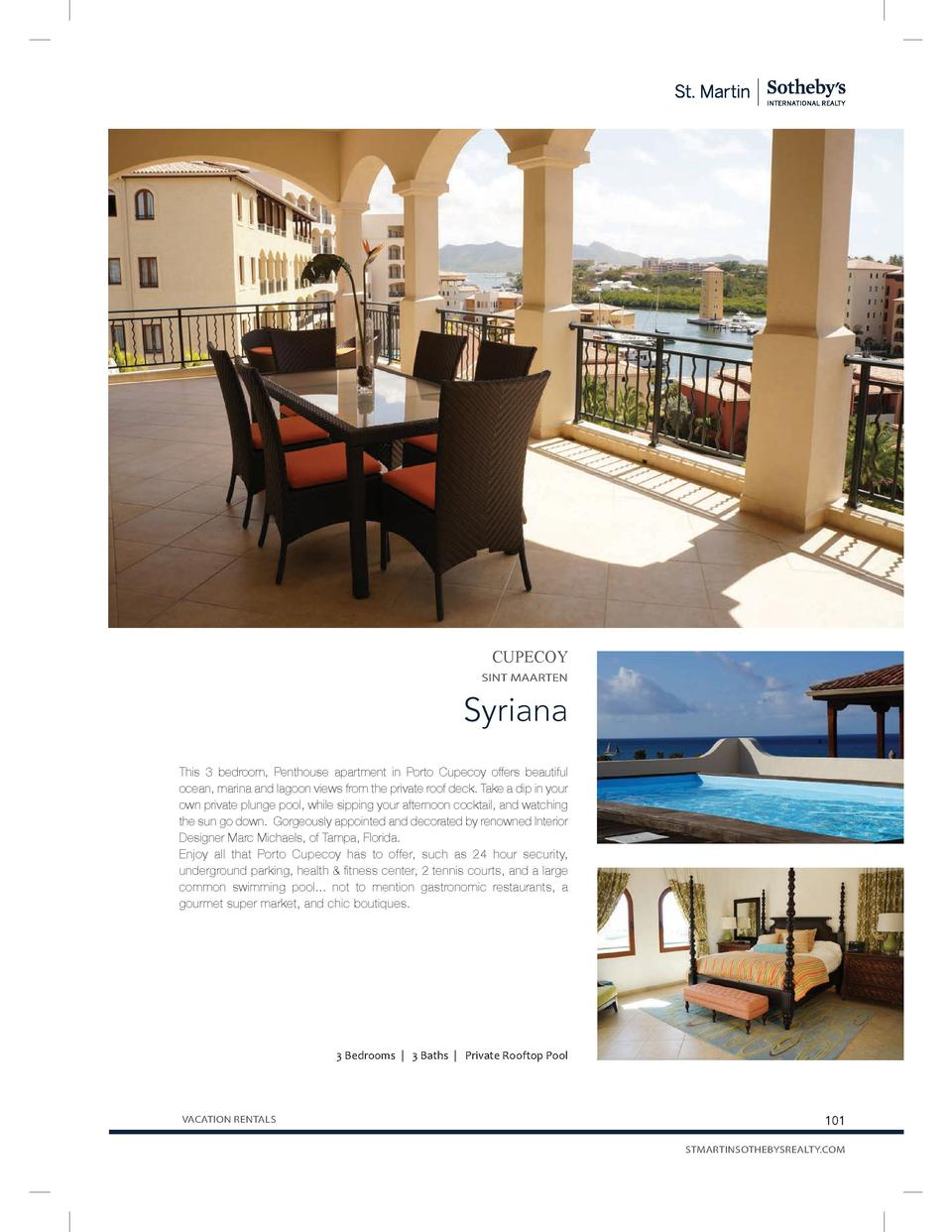 CUPECOY SINT MAARTEN  Syriana This 3 bedroom, Penthouse apartment in Porto Cupecoy offers beautiful ocean, marina and lago...
