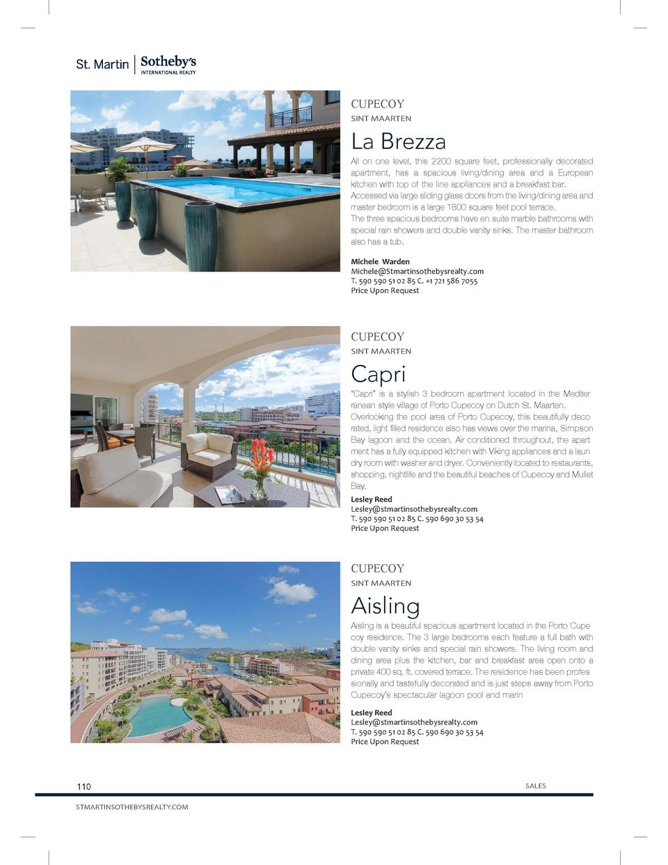 CUPECOY SINT MAARTEN  La Brezza  All on one level, this 2200 square feet, professionally decorated apartment, has a spacio...
