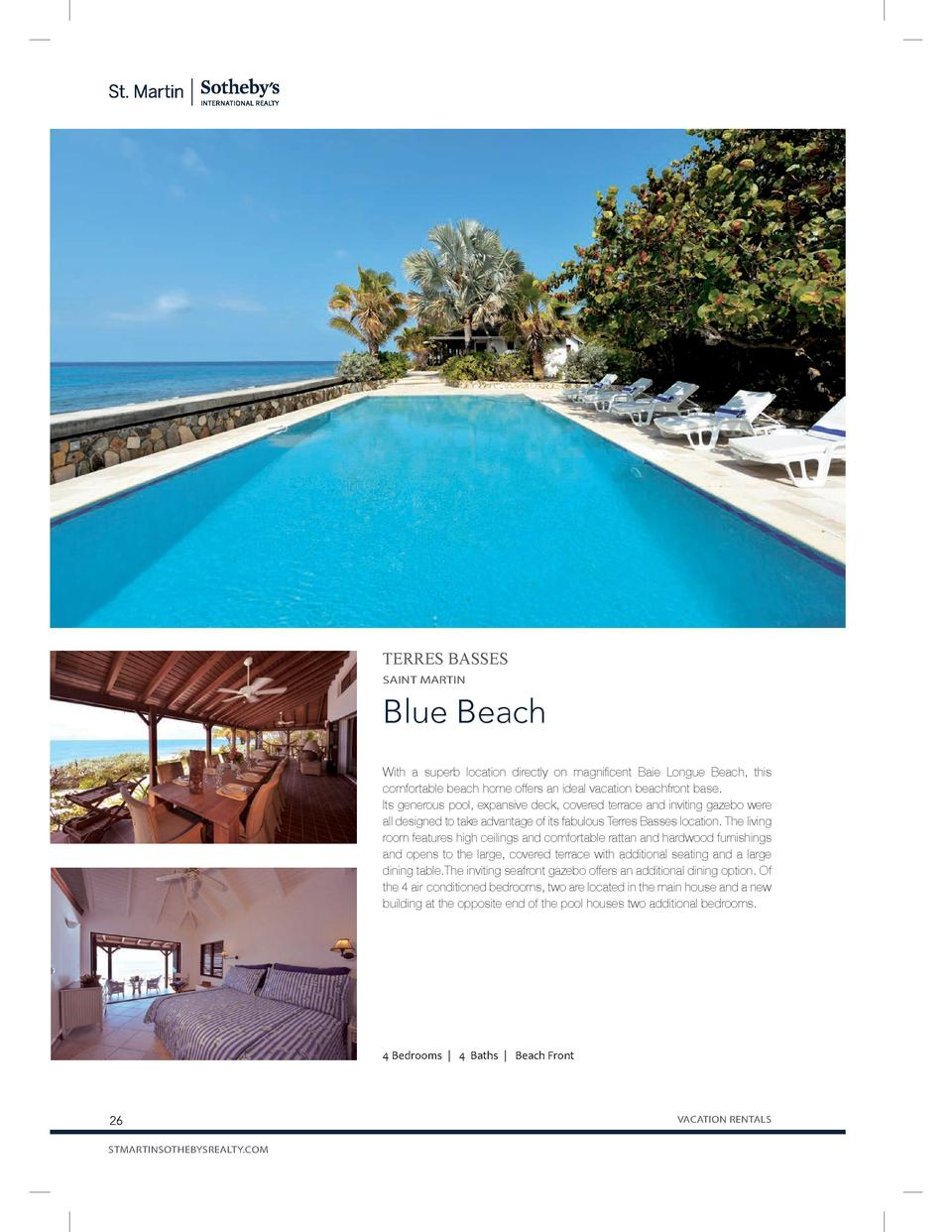 TERRES BASSES SAINT MARTIN  Blue Beach With a superb location directly on magnificent Baie Longue Beach, this comfortable ...
