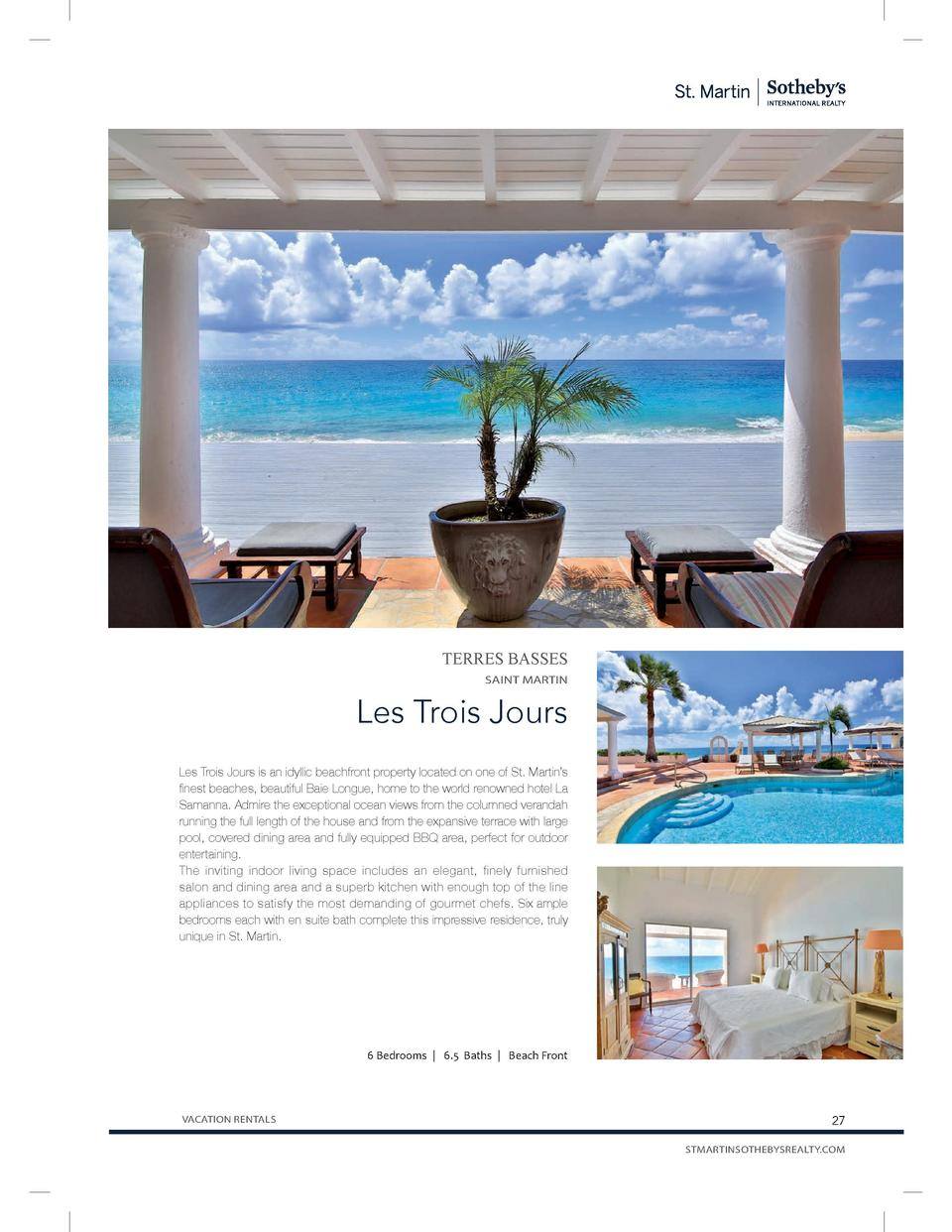TERRES BASSES SAINT MARTIN  Les Trois Jours Les Trois Jours is an idyllic beachfront property located on one of St. Martin...