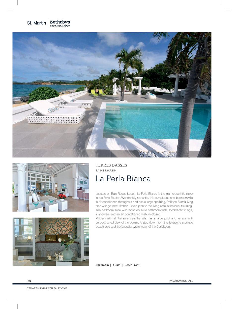 TERRES BASSES SAINT MARTIN  La Perla Bianca Located on Baie Rouge beach, La Perla Bianca is the glamorous little sister in...