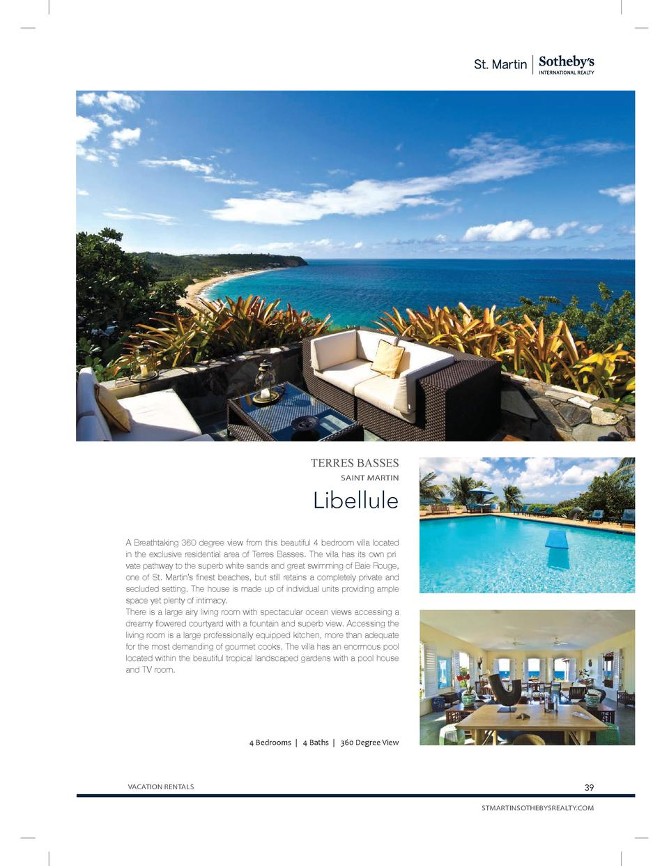 TERRES BASSES SAINT MARTIN  Libellule A Breathtaking 360 degree view from this beautiful 4 bedroom villa located in the ex...