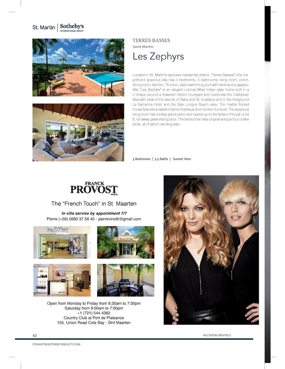 TERRES BASSES Saint Martin  Les Zephyrs Located in St. Martin   s exclusive residential district,    Terres Basses   , thi...