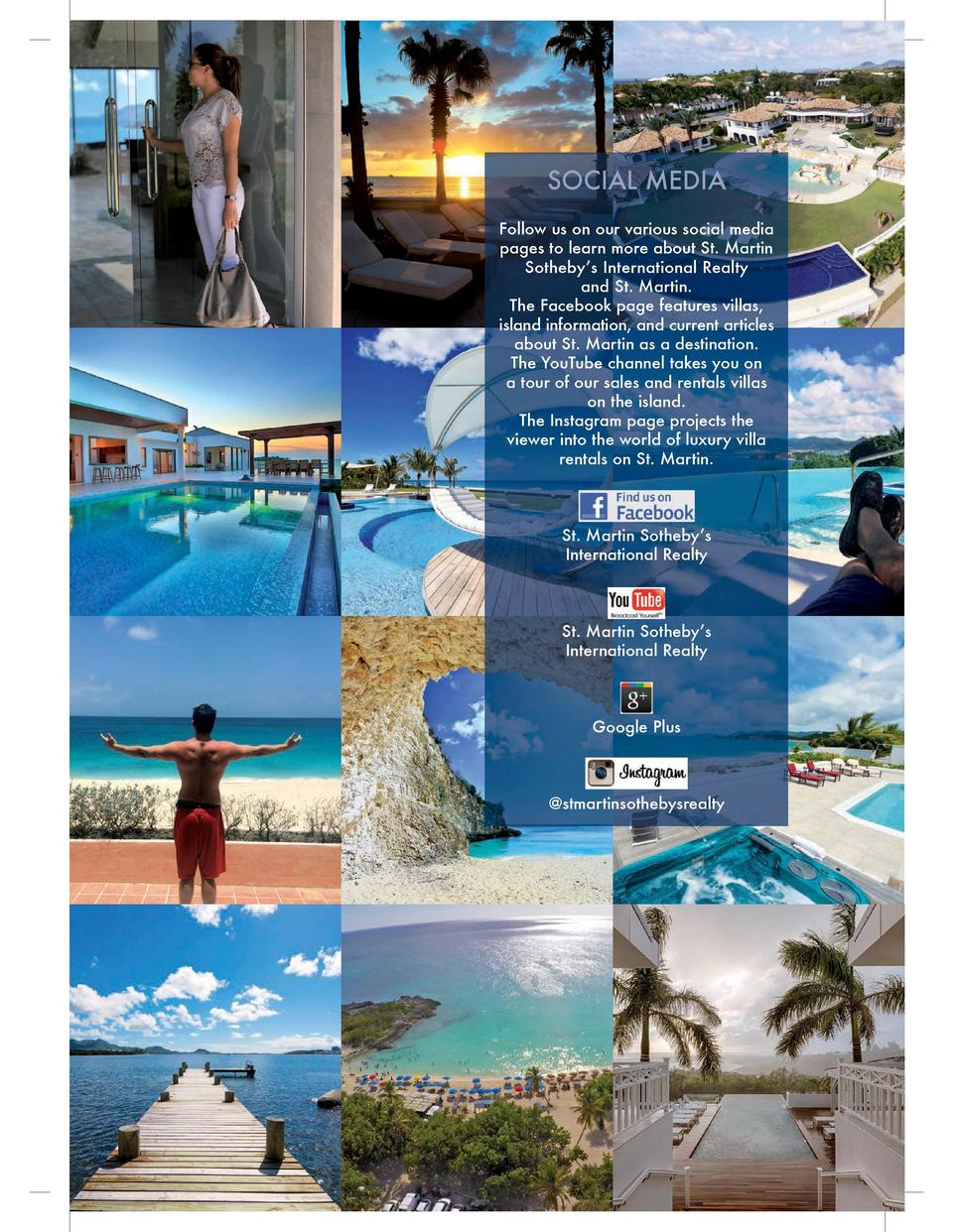 SOCIAL MEDIA Follow us on our various social media pages to learn more about St. Martin Sotheby   s International Realty a...