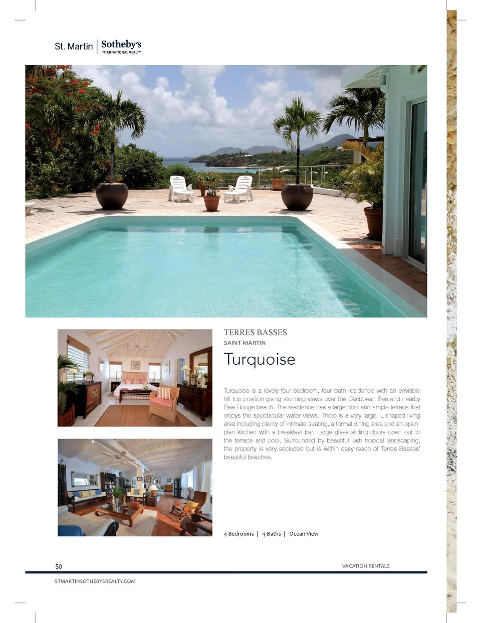 TERRES BASSES SAINT MARTIN  Turquoise Turquoise is a lovely four bedroom, four bath residence with an enviable hill-top po...
