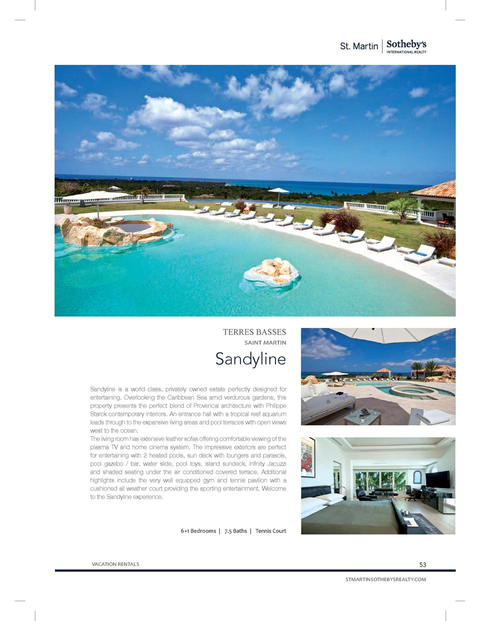 TERRES BASSES SAINT MARTIN  Sandyline Sandyline is a world class, privately owned estate perfectly designed for entertaini...