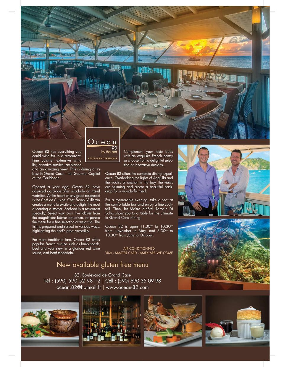 Ocean 82  Ocean 82 has everything you could wish for in a restaurant  Fine cuisine, extensive wine list, attentive service...