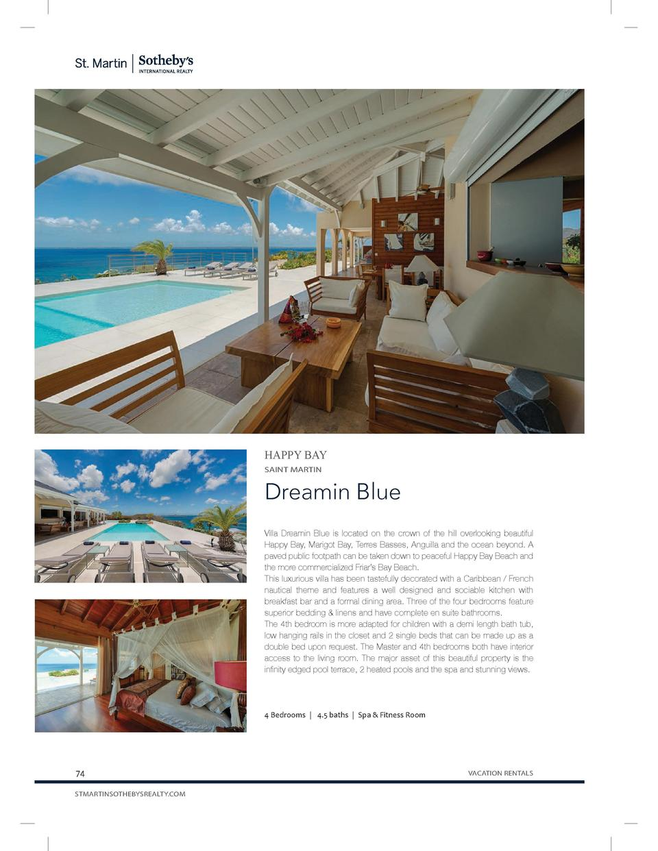 HAPPY BAY SAINT MARTIN  Dreamin Blue Villa Dreamin Blue is located on the crown of the hill overlooking beautiful Happy Ba...