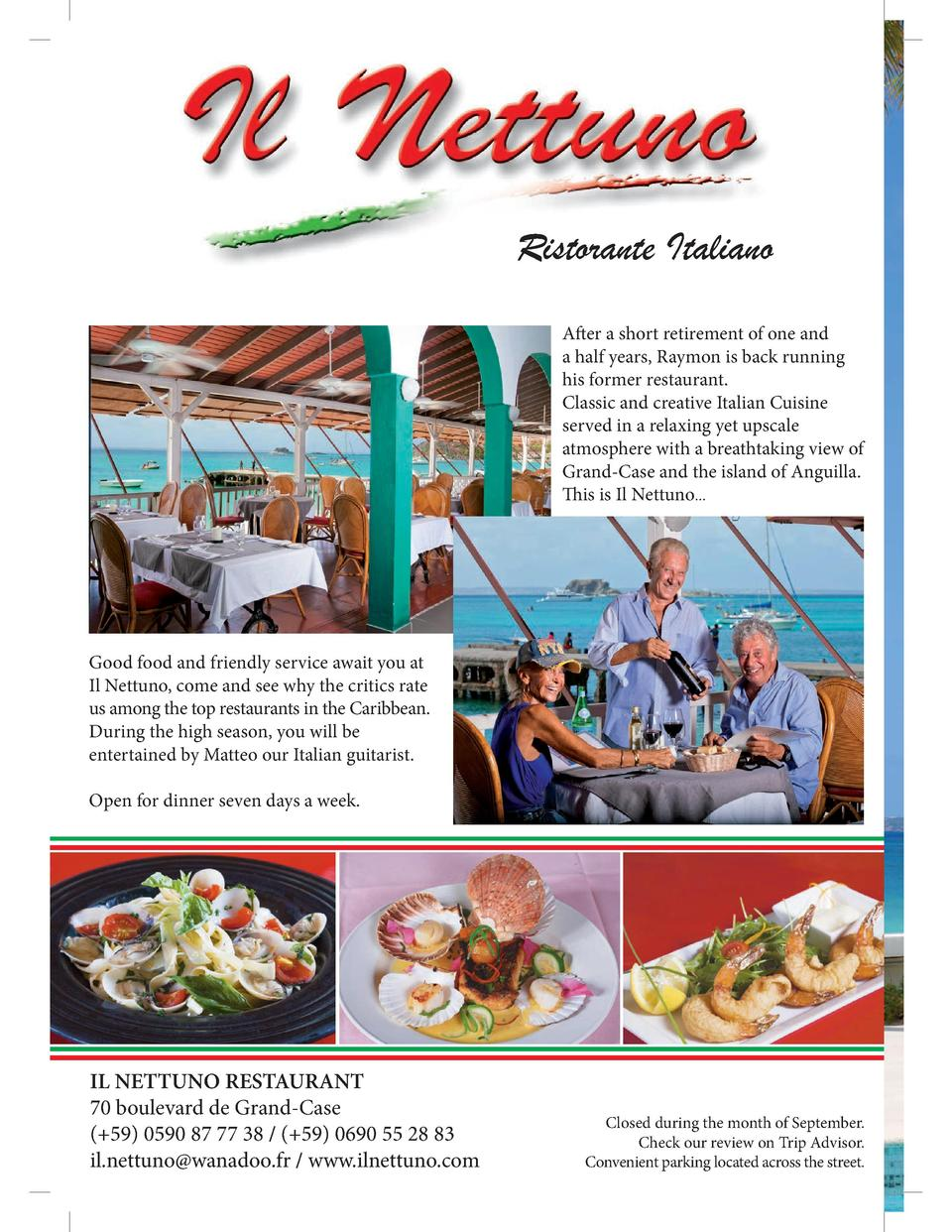 Ristorante Italiano After a short retirement of one and a half years, Raymon is back running his former restaurant. Classi...