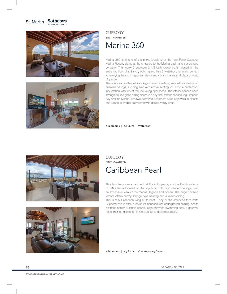 CUPECOY SINT MAARTEN  Marina 360 Marina 360 is in one of the prime locations at the new Porto Cupecoy Marina Resort, sitti...