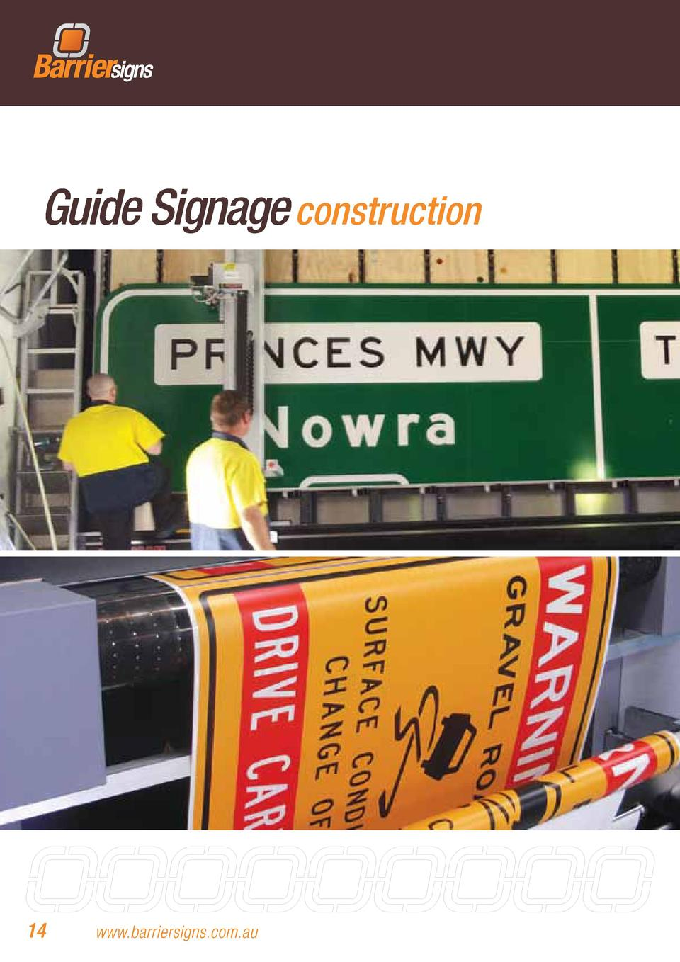 Guide Signage construction  14  www.barriersigns.com.au