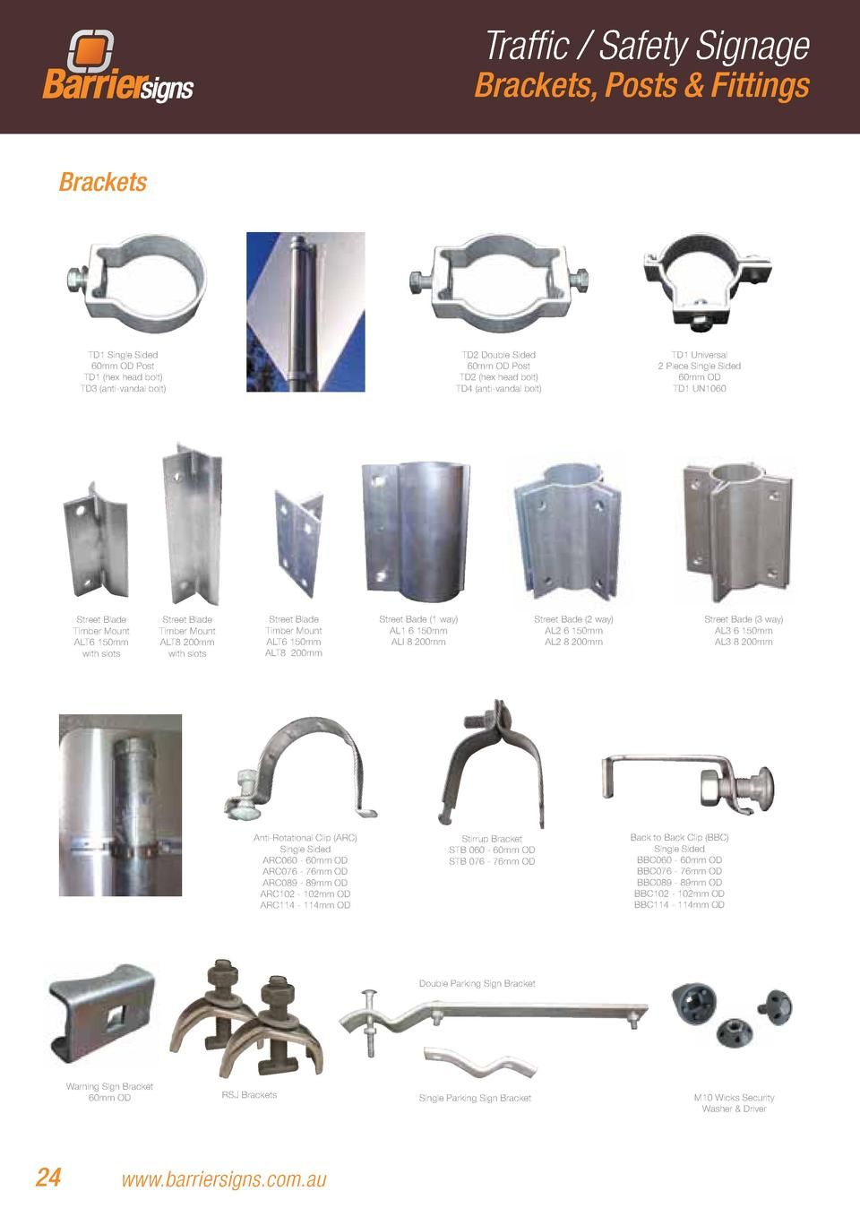 Traffic   Safety Signage  Brackets, Posts   Fittings Brackets  TD1 Single Sided 60mm OD Post TD1  hex head bolt  TD3  anti...