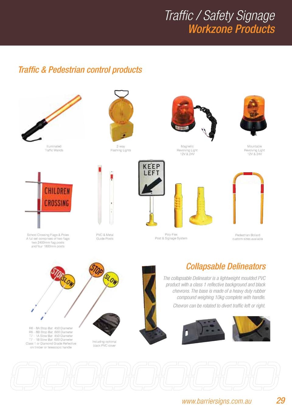 Traffic   Safety Signage Workzone Products  Traffic   Pedestrian control products  Illuminated Traffic Wands  School Cross...