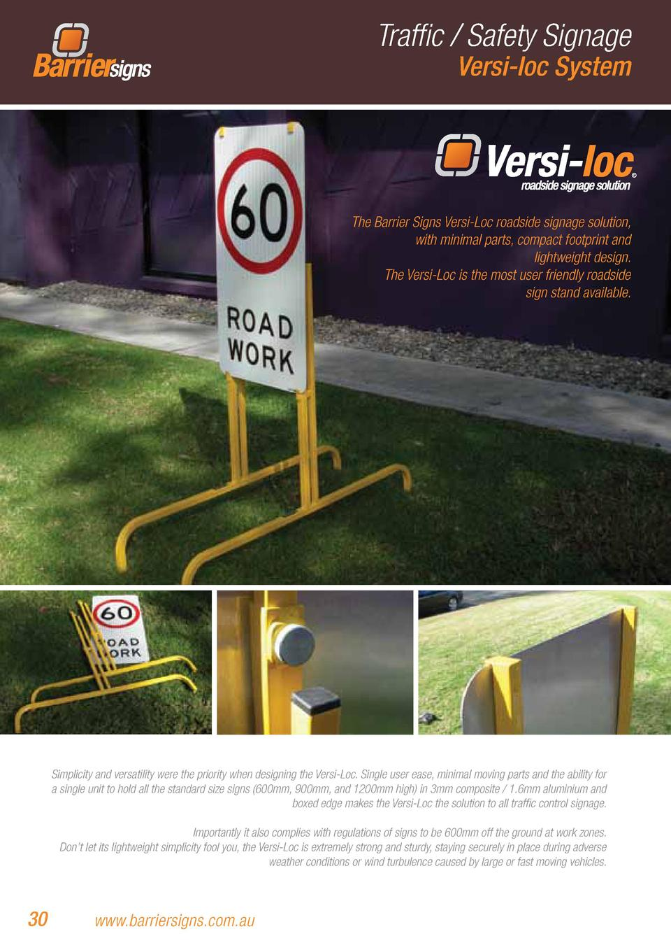 Traffic   Safety Signage Versi-loc System  The Barrier Signs Versi-Loc roadside signage solution, with minimal parts, comp...