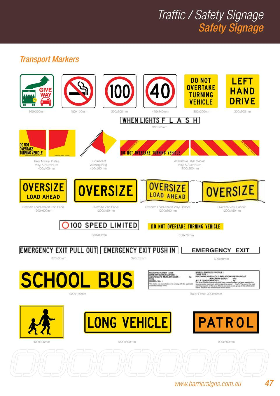 Traffic   Safety Signage Safety Signage  Transport Markers  360x360mm  150x150mm  300x300mm  440x440mm  300x300mm  300x300...