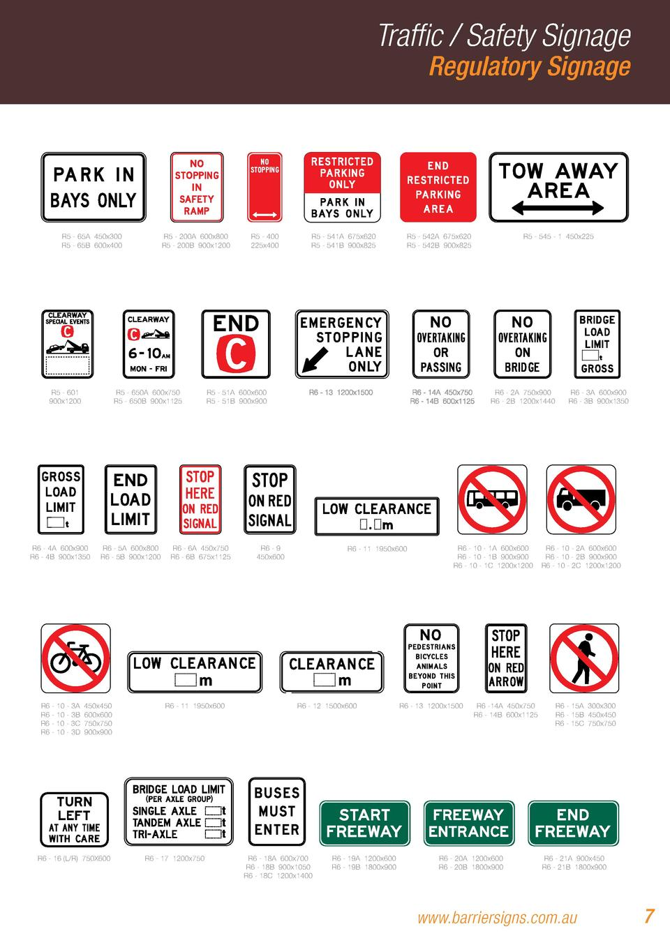 Traffic   Safety Signage  Regulatory Signage  R5 - 65A 450x300 R5 - 65B 600x400  R5 - 601 900x1200  R5 - 650A 600x750 R5 -...