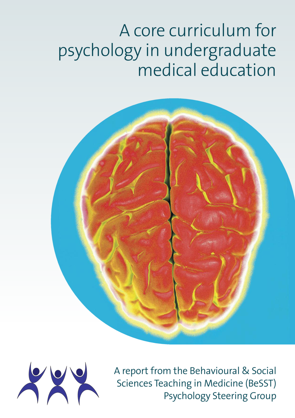 A core curriculum for psychology in undergraduate medical education  A report from the Behavioural   Social Sciences Teach...