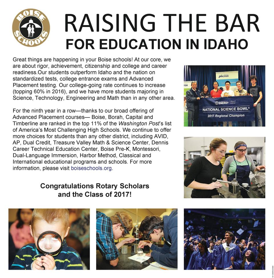 RAISING THE BAR FOR EDUCATION IN IDAHO  Great things are happening in your Boise schools  At our core, we are about rigor,...