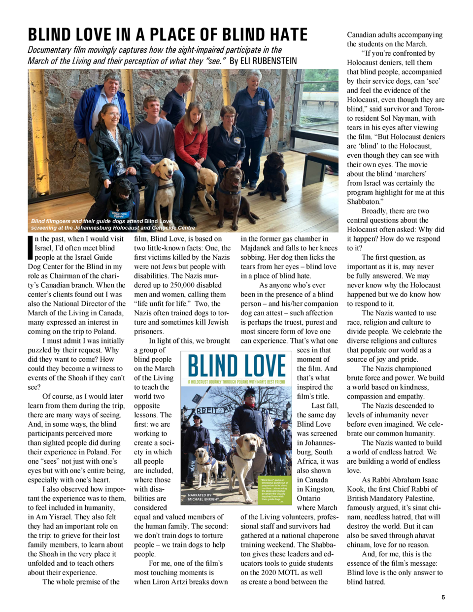 BLIND LOVE IN A PLACE OF BLIND HATE Documentary film movingly captures how the sight-impaired participate in the March of ...