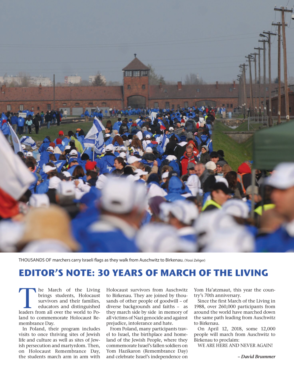 THOUSANDS OF marchers carry Israeli flags as they walk from Auschwitz to Birkenau.  Yossi Zeliger   EDITOR   S NOTE  30 YE...