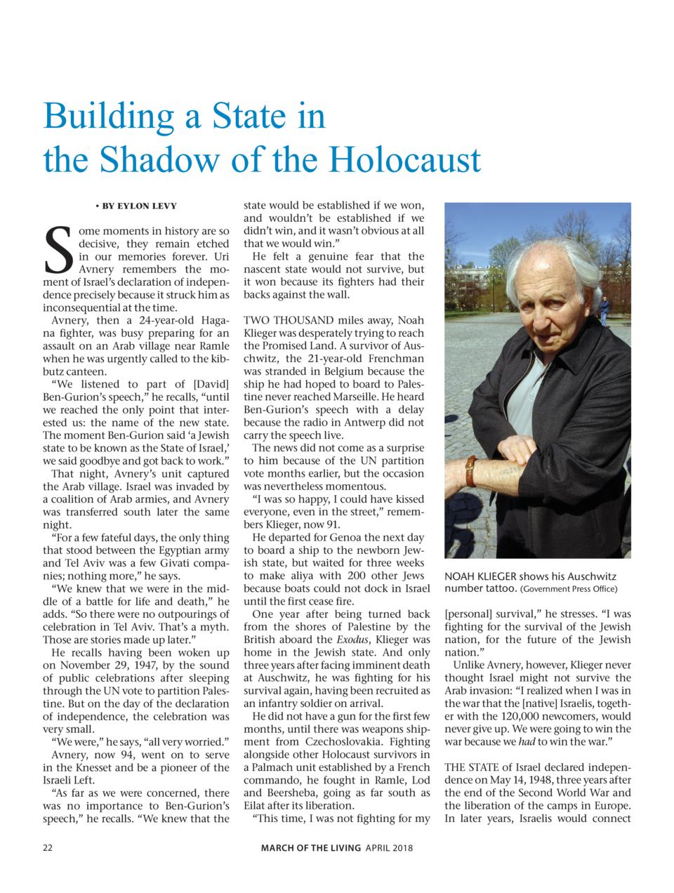 Building a State in the Shadow of the Holocaust  S      BY EYLON LEVY  ome moments in history are so decisive, they remain...