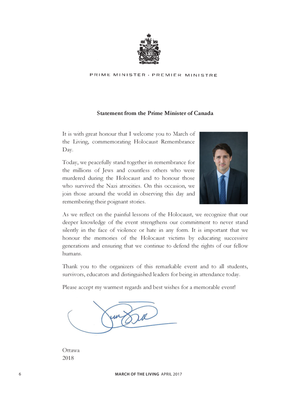 Statement from the Prime Minister of Canada It is with great honour that I welcome you to March of the Living, commemorati...